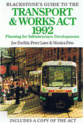 Cover of Blackstone's Guide to the Transport and Works Act 1992