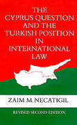 Cover of The Cyprus Question and the Turkish Position in International Law