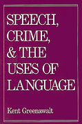 Cover of Speech, Crime and the Uses of Language