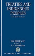 Cover of Treaties and Indigenous Peoples: The Robb Lectures 1990