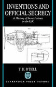 Cover of Inventions and Official Secrecy: A History of Secret Patents in the United Kingdom
