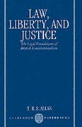 Cover of Law, Liberty and Justice: The Legal Foundations of British Constitutionalism