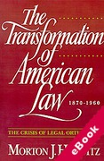 Cover of The Transformation of American Law, 1870-1960: The Crisis of legal Orthodoxy (eBook)