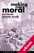Cover of Making Men Moral: Civil Liberties and Public Morality (eBook)