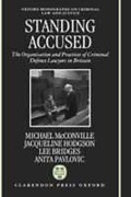 Cover of Standing Accused: The Organization and Practices of Criminal Defence Lawyers in Britain