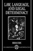 Cover of Law, Language and Legal Determinacy