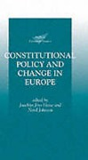 Cover of Constitutional Policy and Change in Europe