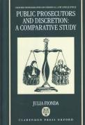 Cover of Public Prosecutors and Discretion: A Comparative Study