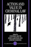 Cover of Action and Value in Criminal Law