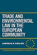 Cover of Trade and Environment Law in the European Community