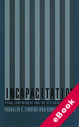 Cover of Incapacitation: Penal Confinement and the Restraint of Crime (eBook)