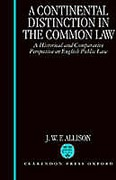 Cover of A Continental Distinction in the Common Law: A Historical and Comparative Perspective on English Public Law