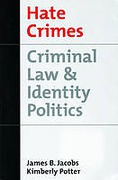 Cover of Hate Crimes: Criminal Law and Identity Politics