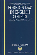 Cover of Foreign Law in English Courts: Pleading, Proof and Choice of Law