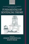 Cover of Fundamentals of Sentencing Theory: Essays in Honour of Andrew von Hirsch