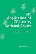 Cover of The Application of EC Law by National Courts: The Free Movement of Goods