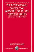 Cover of The International Covenant on Economic, Social and Cultural Rights: A Perspective on its Development