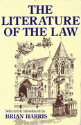 Cover of The Literature of the Law: A Thoughtful Entertainment for Lawyers and Others