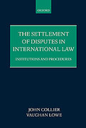 Cover of The Settlement of Disputes in International Law: Institutions and Procedures