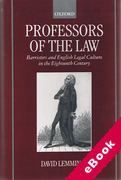 Cover of Professors of the Law: Barristers and English Legal Culture in the Eighteenth Century (eBook)