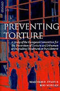 Cover of Preventing Torture: A Study of the European Convention for the Prevention of Torture and Inhuman or Degrading Treatment or Punishment