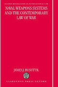 Cover of Naval Weapons Systems and the Contemporary Law of War