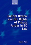 Cover of Judicial Review and the Rights of Private Parties in EC Law