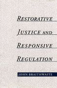Cover of Restorative Justice and Responsive Regulation