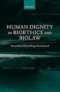 Cover of Human Dignity in Bioethics and Biolaw