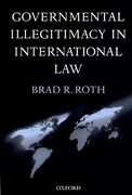 Cover of Governmental Illegitimacy in International Law