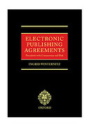 Cover of Electronic Publishing Agreements: Precedents with Commentary and Disks