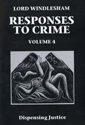 Cover of Responses to Crime Volume 4: Dispensing Justice