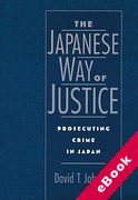 Cover of The Japanese Way of Justice: Prosecuting Crime in Japan (eBook)