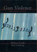Cover of Gun Violence: The Real Costs