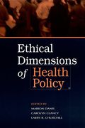 Cover of Ethical Dimensions of Health Policy