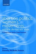 Cover of Abortion Politics, Women's Movements, and the Democratic State: A Comparative Study of State Feminism