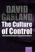 Cover of The Culture of Control: Crime and Social Order in Contemporary Society