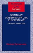 Cover of Roman Law, Contemporary Law, European Law: The Civilian Tradition Today