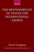 Cover of The Responsibility of States for International Crimes