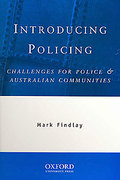 Cover of Introducing Policing: Challanges for Police and Australian Communities