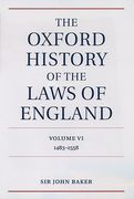 Cover of The Oxford History of the Laws of England Volume 6: 1483 - 1558