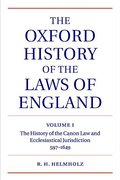 Cover of The Oxford History of the Laws of England Volume 1: The Canon Law and Ecclesiastical Jurisdiction from 597 to the 1640s
