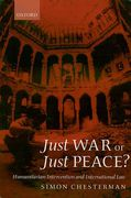 Cover of Just War or Just Peace?: Humanitarian Intervention and International Law