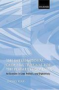 Cover of The International Criminal Tribunal for the Former Yugoslavia: An Exercise in Law, Politics and Diplomacy