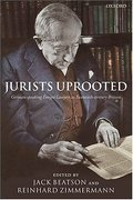 Cover of Jurists Uprooted: German-Speaking Emigre Lawyers in 20th century Britain