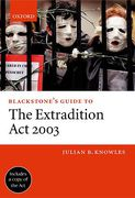 Cover of Blackstone's Guide to the Extradition Act 2003