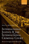 Cover of International Justice and the International Criminal Court