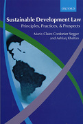 Cover of Sustainable Development Law: Principles, Practices & Prospects