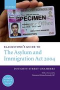 Cover of Blackstone's Guide to The Asylum and Immigration Act 2004