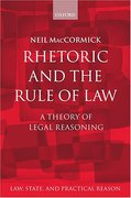 Cover of Rhetoric and The Rule of Law: A Theory of Legal Reasoning